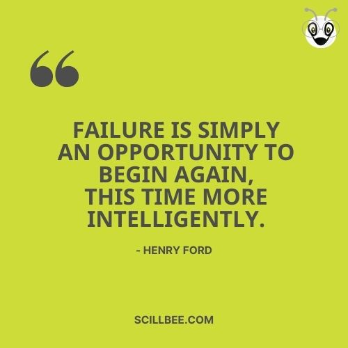 """quotes about rising from failure, scillbee, """"Failure is simply an opportunity to begin again, this time more intelligently."""" - Henry Ford"""