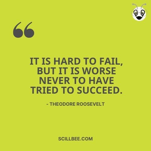 """quotes on failure and success""""It is hard to fail, but it is worse never to have tried to succeed."""" - Theodore Roosevelt"""